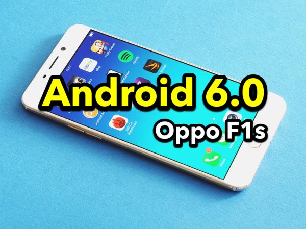 Cách cập nhật Android 6.0 cho Oppo F1s chỉ trong 5 phút, ai cũng làm được
