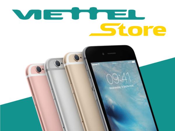 Hãy mua điện thoại ở Viettel Store để luôn đảm bảo về chất lượng sản phẩm