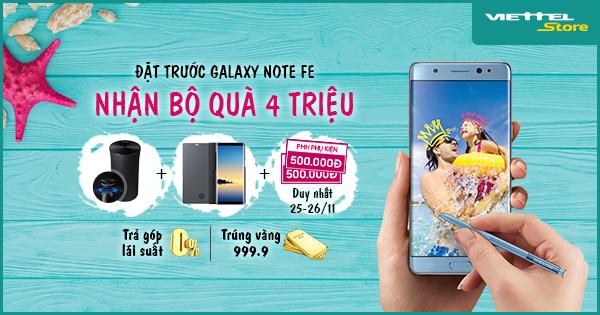 Đặt trước Galaxy Note FE, nhận ngay bộ quà 4 triệu đồng