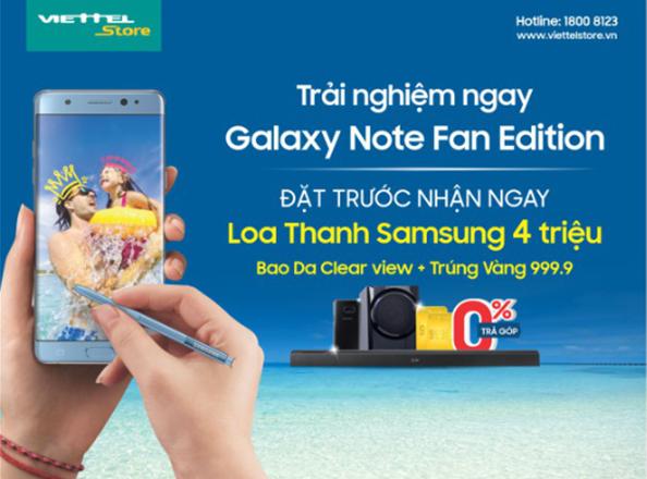 Đã có thể trải nghiệm Galaxy Note FE tại Viettel Store