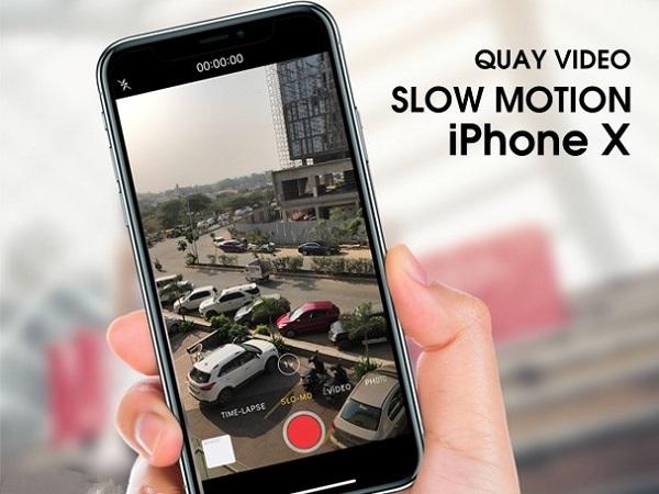 Cách quay video chậm trên iPhone X cực đơn giản