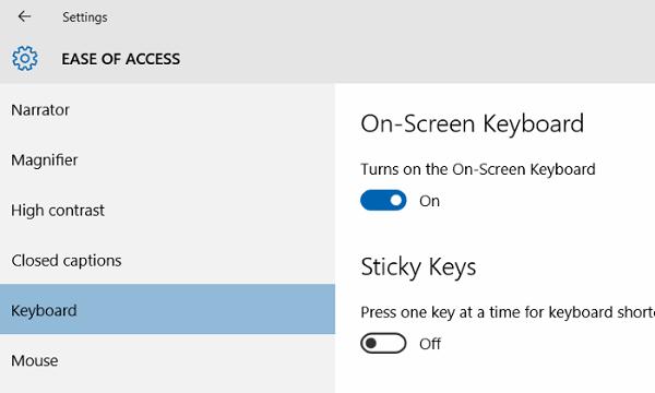 Chọn Keyboard, sau đó tại mục Turns on the on-screen keyboard bạn chuyển trạng thái tùy chọn sang ON