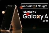Samsung sẽ tung Android 7.0 cho Galaxy A 2016 vào quý 2/2017