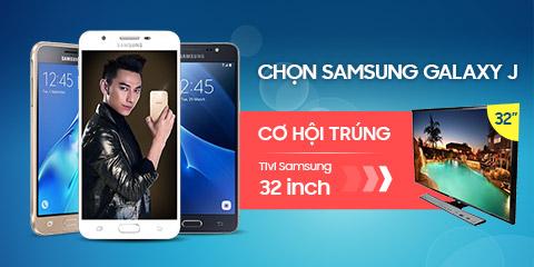 Mua Samsung Galaxy J Trúng Tivi Samsung 32 inch