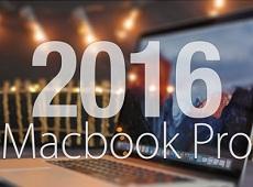 """Macbook Pro 2016 sẽ cực """"HOT"""" nhờ những cải tiến sau"""
