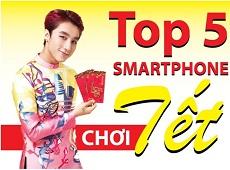 Top 5 smartphone chơi Tết 2017 đáng mua nhất