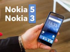 Bộ đôi Nokia 5 và Nokia 3 chính thức ra mắt với giá bán chỉ từ 3,3 triệu đồng