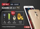 Mua ngay Huawei, nhận quà siêu khủng