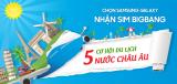 Nhận ngay Sim Bigbang - du lịch 5 nước Châu Âu