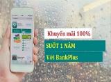 """""""Bí kíp"""" sử dụng Bankplus nhận khuyến mãi Viettel 100% trong 1 năm"""