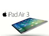 iPad Air 3 sắp ra mắt vào đầu năm sau với nhiều cải tiến kinh ngạc